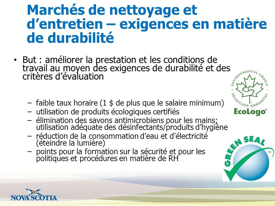 Marchés de nettoyage et dentretien – exigences en matière de durabilité But : améliorer la prestation et les conditions de travail au moyen des exigen