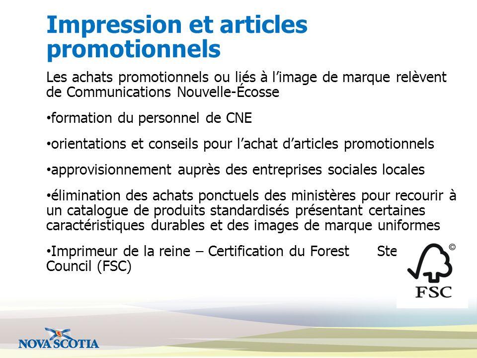Impression et articles promotionnels Les achats promotionnels ou liés à limage de marque relèvent de Communications Nouvelle-Écosse formation du perso