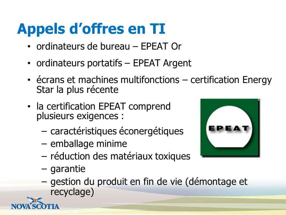 Appels doffres en TI ordinateurs de bureau – EPEAT Or ordinateurs portatifs – EPEAT Argent écrans et machines multifonctions – certification Energy St