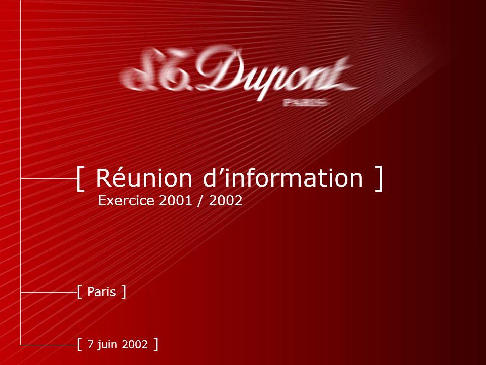 1 [ Réunion dinformation ] Exercice 2001 / 2002 [ 7 juin 2002 ] [ Paris ]