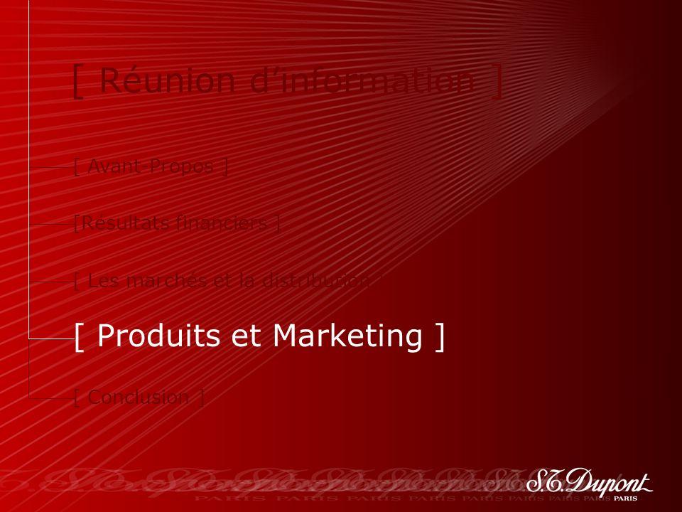 57 [ Avant-Propos ] [Résultats financiers ] [ Les marchés et la distribution ] [ Produits et Marketing ] [ Conclusion ] [ Réunion dinformation ]
