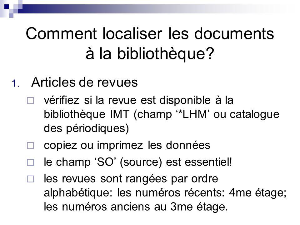 Comment localiser les documents à la bibliothèque.