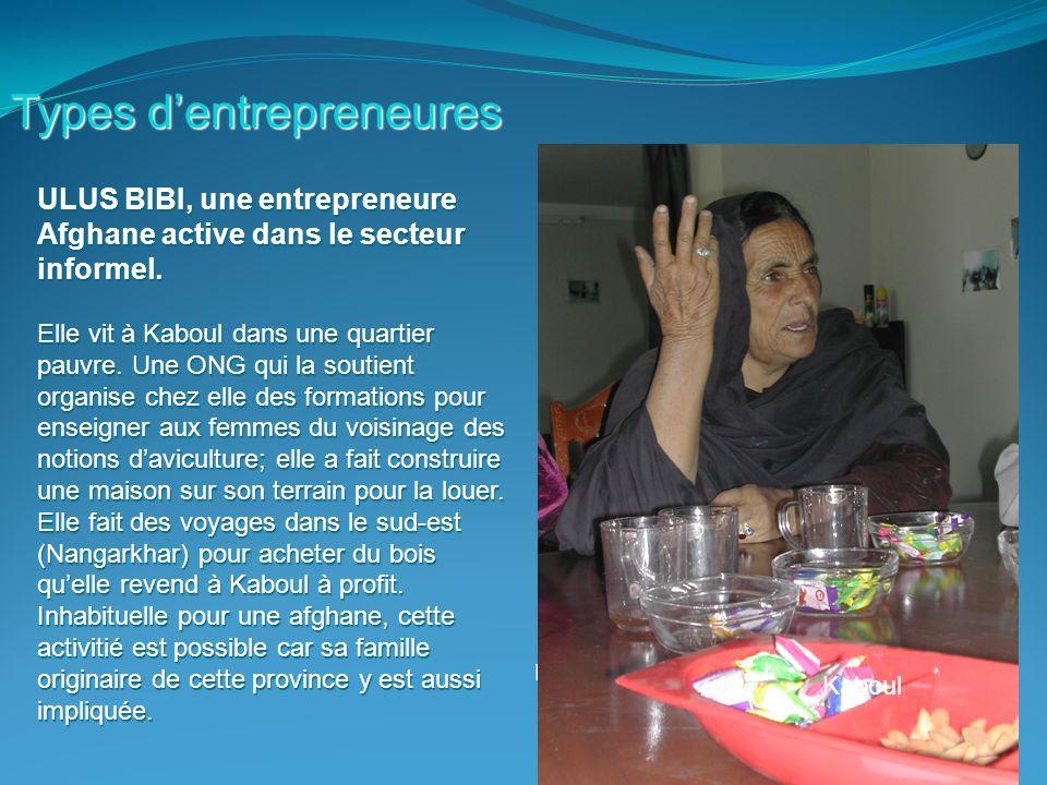 19 Types dentrepreneures ULUS BIBI, une entrepreneure Afghane active dans le secteur informel.