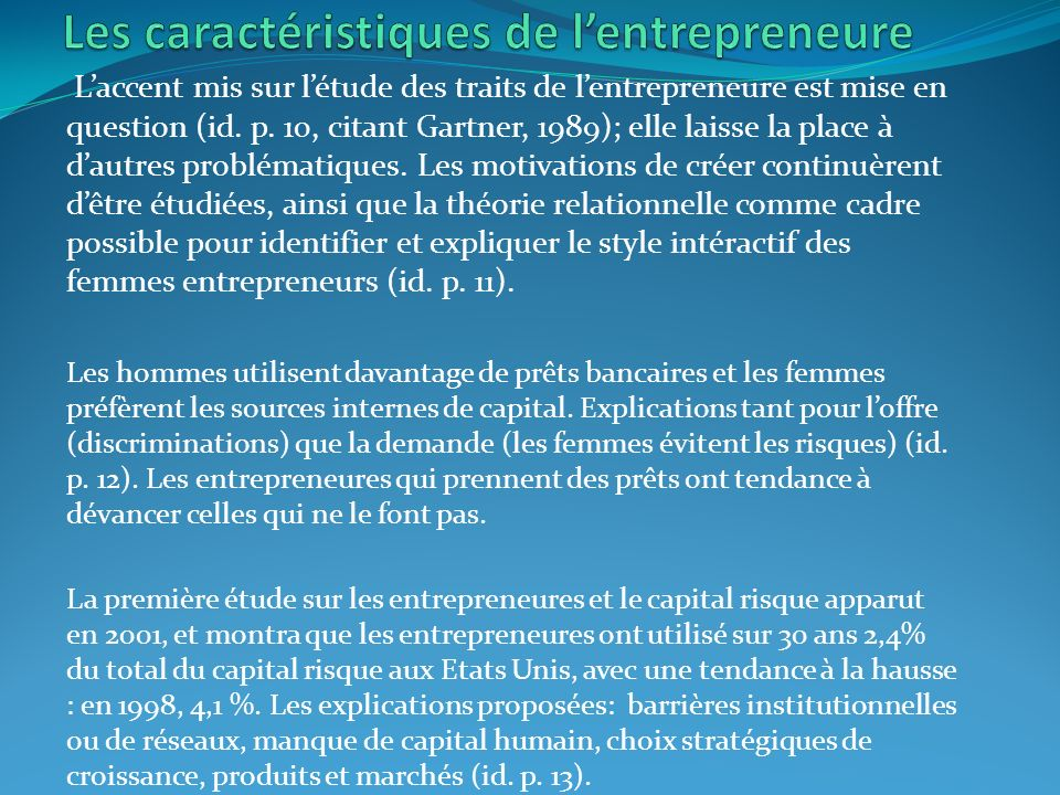 Laccent mis sur létude des traits de lentrepreneure est mise en question (id.