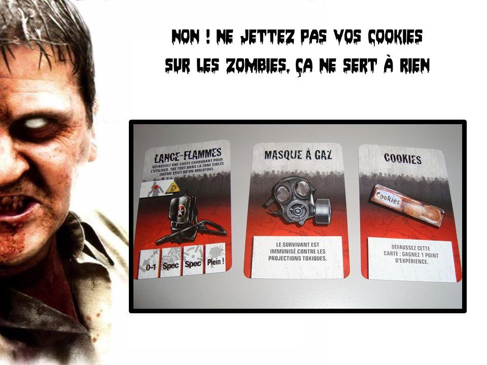 Non ! Ne jettez pas vos cookies Sur les zombies, ça ne sert à rien