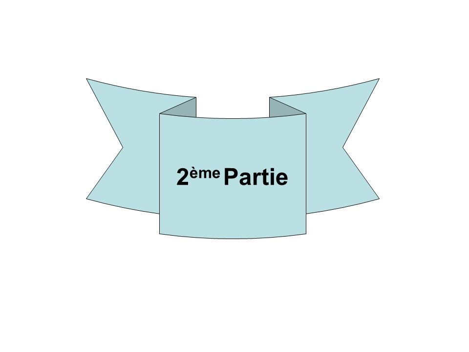 2 ème Partie