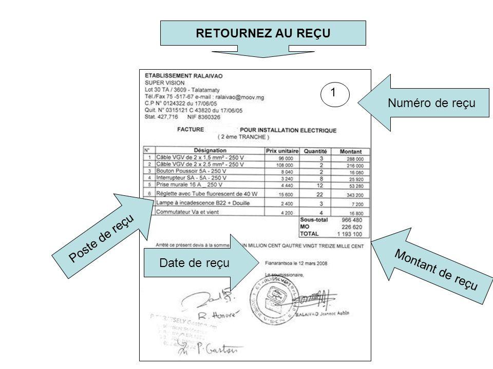 1 Date de reçu RETOURNEZ AU REÇU Numéro de reçu Montant de reçu Poste de reçu