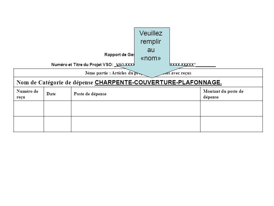 Rapport de Gestion de Projet Numéro et Titre du Projet VSO: _VSO XXXX-XX__XXX XXXXX XXXX XXXXX__________ 3ème partie : Articles du projet de dépenses