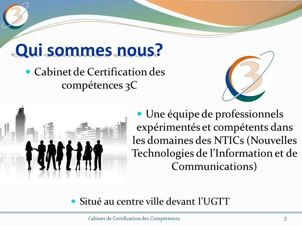 vous aide à réussir votre certification 14 Cabinet de Certification des Compétences Avec nos différentes options de certification, nos méthodes d enseignement et nos ressources à valeur ajoutée,