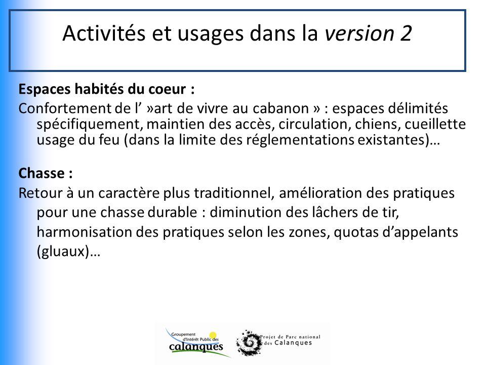 Activités et usages dans la version 2 Espaces habités du coeur : Confortement de l »art de vivre au cabanon » : espaces délimités spécifiquement, main