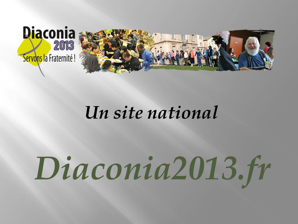 Un site national Diaconia2013.fr