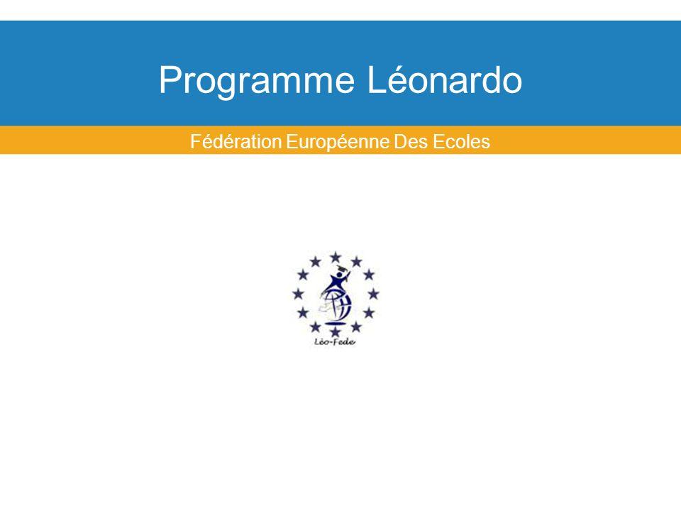 Programme Léonardo Fédération Européenne Des Ecoles
