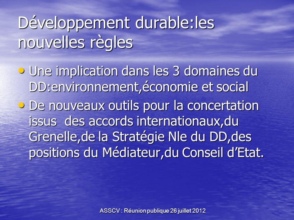 REUNION PUBLIQUE D'INFORMATION 20032012 EPANOUISSEMENT DU DEVELOPPEMENT DURABLE ASSCV : Réunion publique 26 juillet 2012