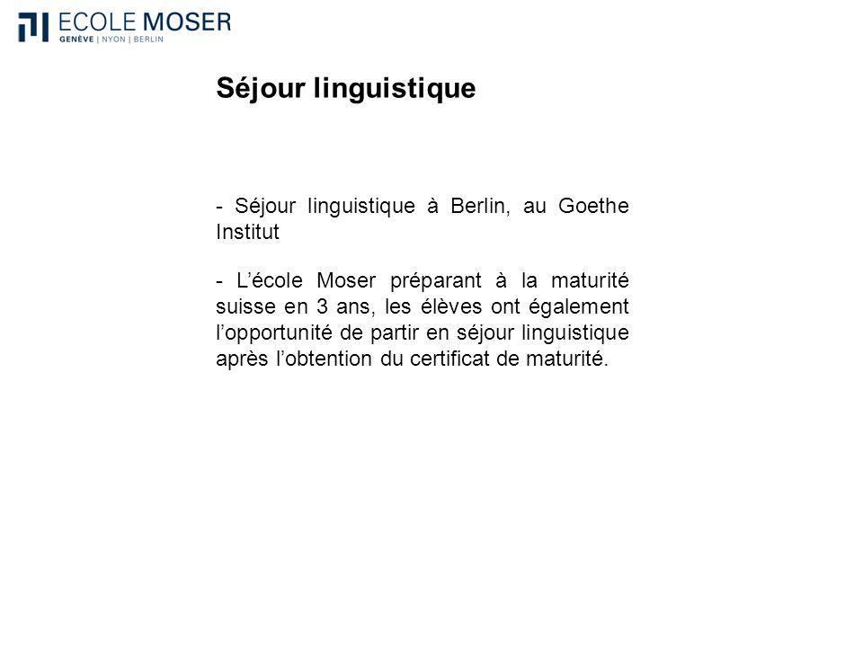 Séjour linguistique - Séjour linguistique à Berlin, au Goethe Institut - Lécole Moser préparant à la maturité suisse en 3 ans, les élèves ont égalemen