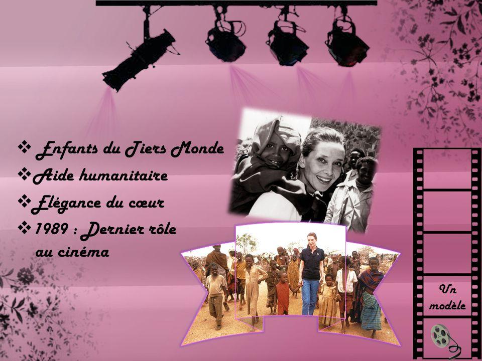 Un modèle Enfants du Tiers Monde Aide humanitaire Elégance du cœur 1989 : Dernier rôle au cinéma