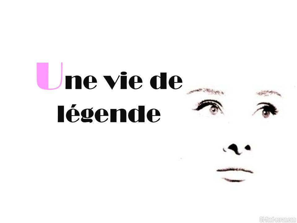 U ne vie de légende