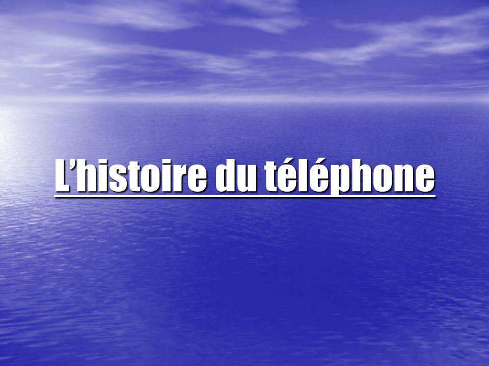 Lhistoire du téléphone