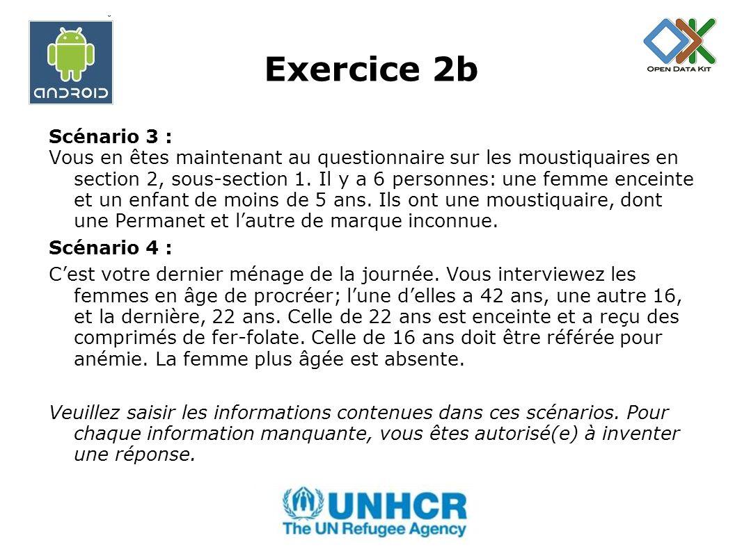 Exercice 2b Scénario 3 : Vous en êtes maintenant au questionnaire sur les moustiquaires en section 2, sous-section 1.