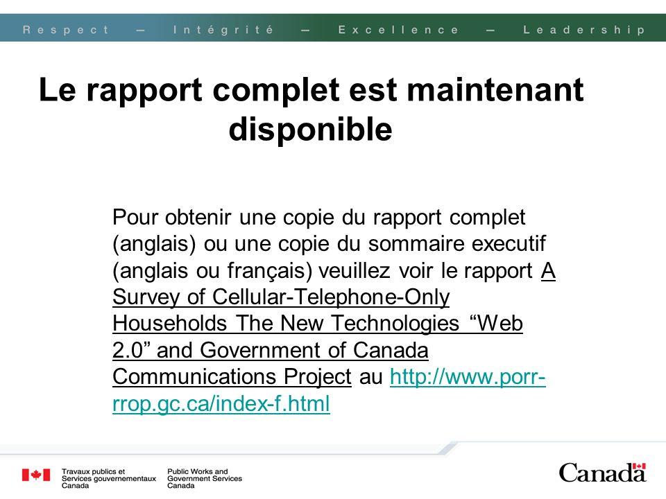 Le rapport complet est maintenant disponible Pour obtenir une copie du rapport complet (anglais) ou une copie du sommaire executif (anglais ou françai