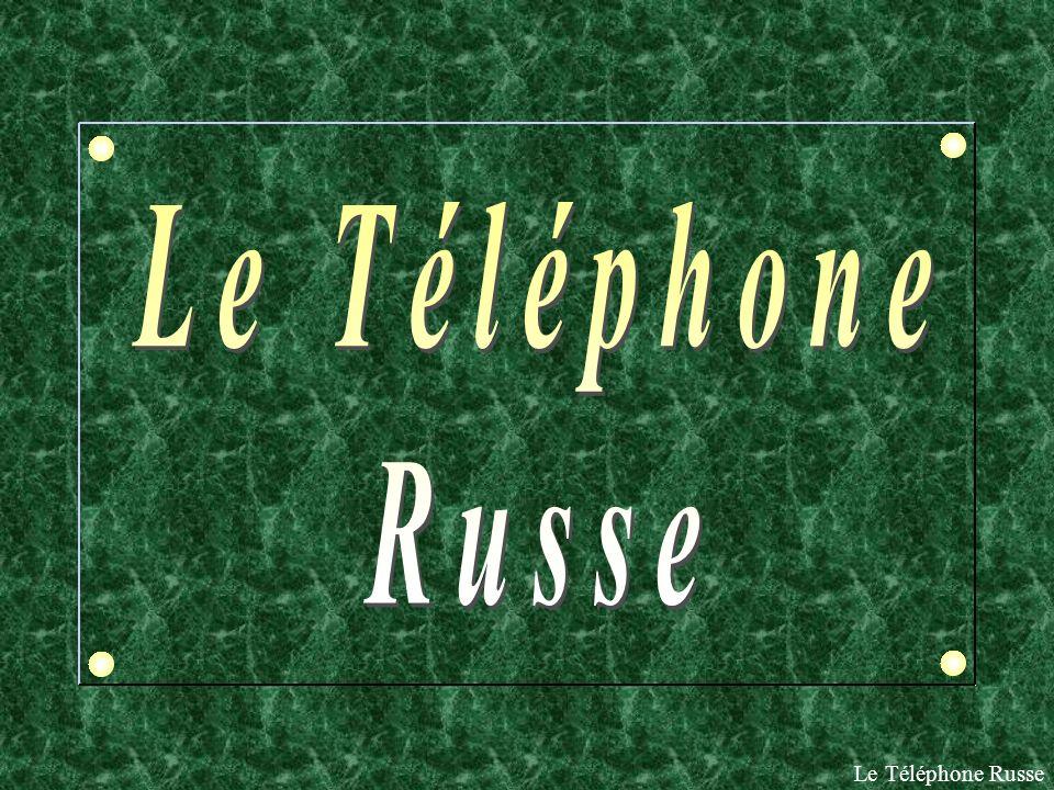 Le Téléphone Russe