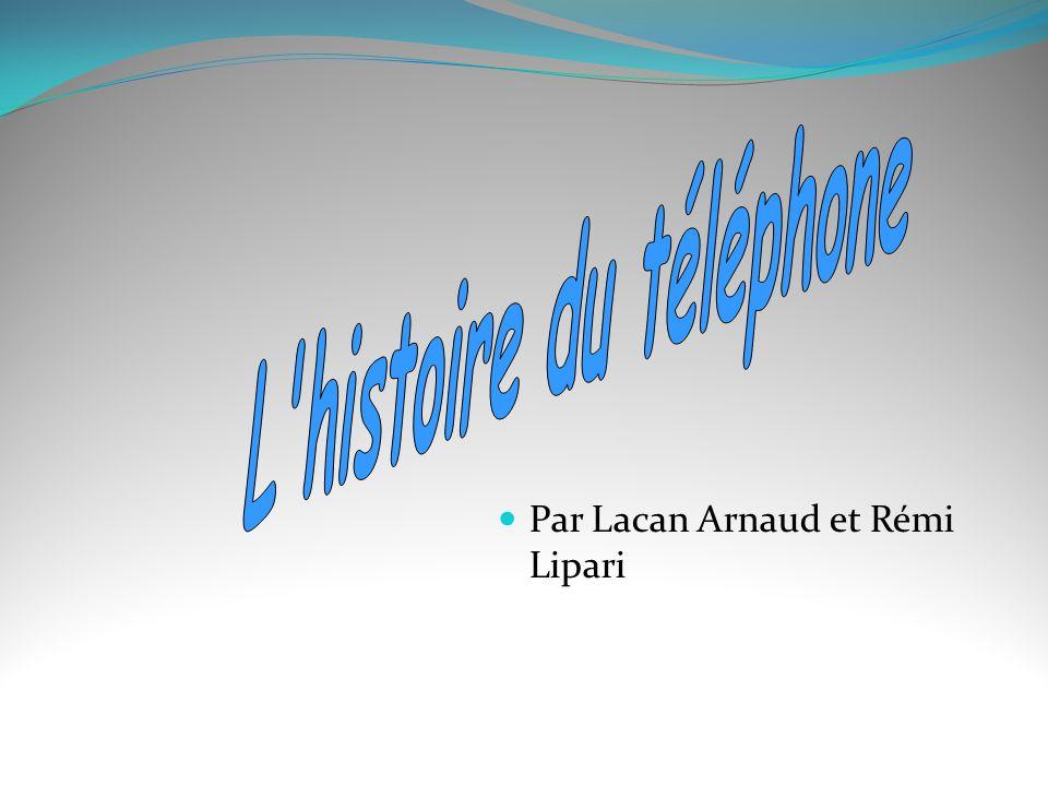 Par Lacan Arnaud et Rémi Lipari