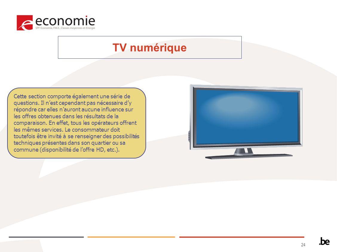 24 TV numérique Cette section comporte également une série de questions.