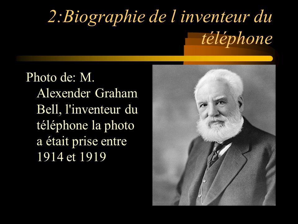 2:Biographie de l inventeur du téléphone Photo de: M.