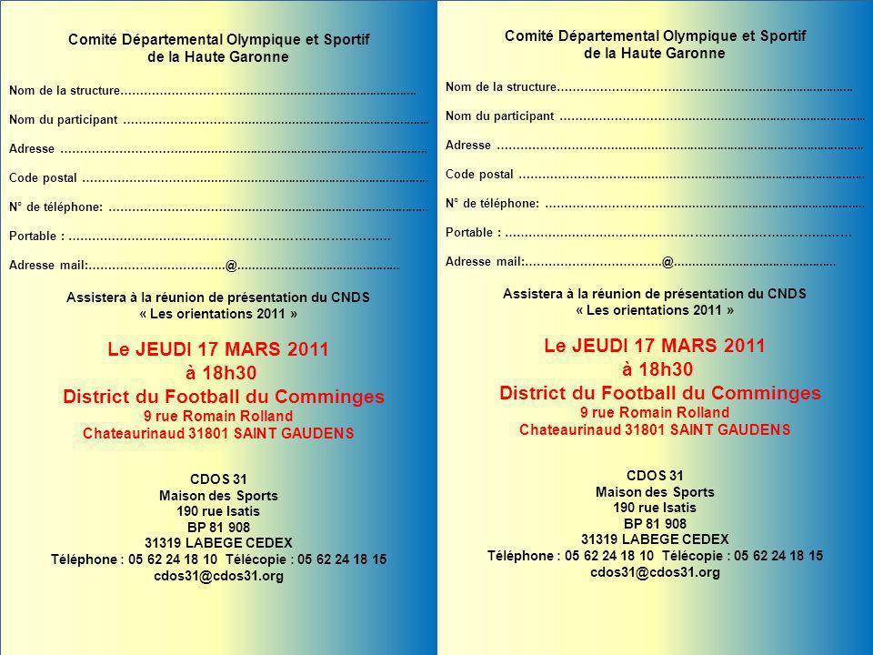 Comité Départemental Olympique et Sportif de la Haute Garonne Nom de la structure…………………………................................................... Nom du
