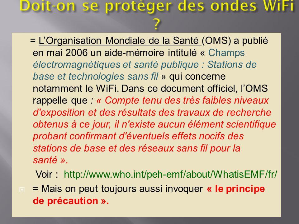 = LOrganisation Mondiale de la Santé (OMS) a publié en mai 2006 un aide-mémoire intitulé « Champs électromagnétiques et santé publique : Stations de b