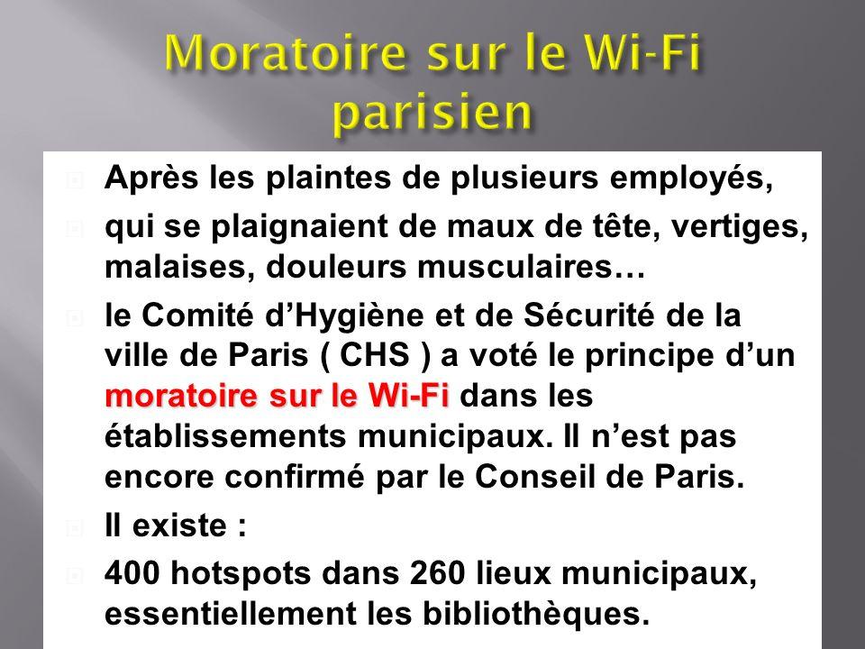 Après les plaintes de plusieurs employés, qui se plaignaient de maux de tête, vertiges, malaises, douleurs musculaires… moratoire sur le Wi-Fi le Comi
