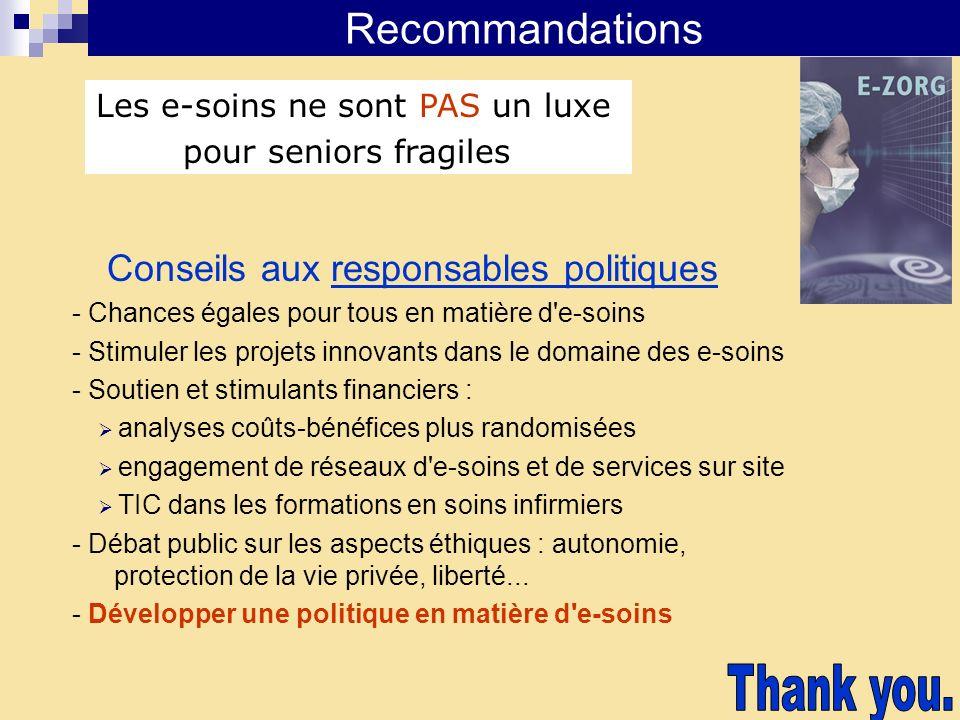 Recommandations Conseils aux responsables politiques - Chances égales pour tous en matière d'e-soins - Stimuler les projets innovants dans le domaine