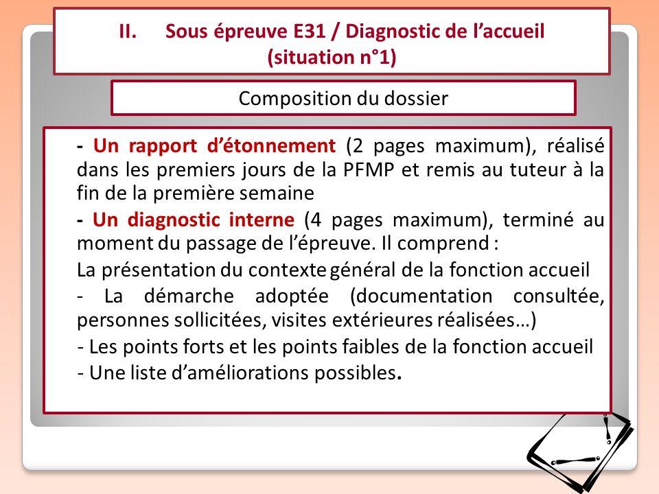 - Un rapport détonnement (2 pages maximum), réalisé dans les premiers jours de la PFMP et remis au tuteur à la fin de la première semaine - Un diagnos