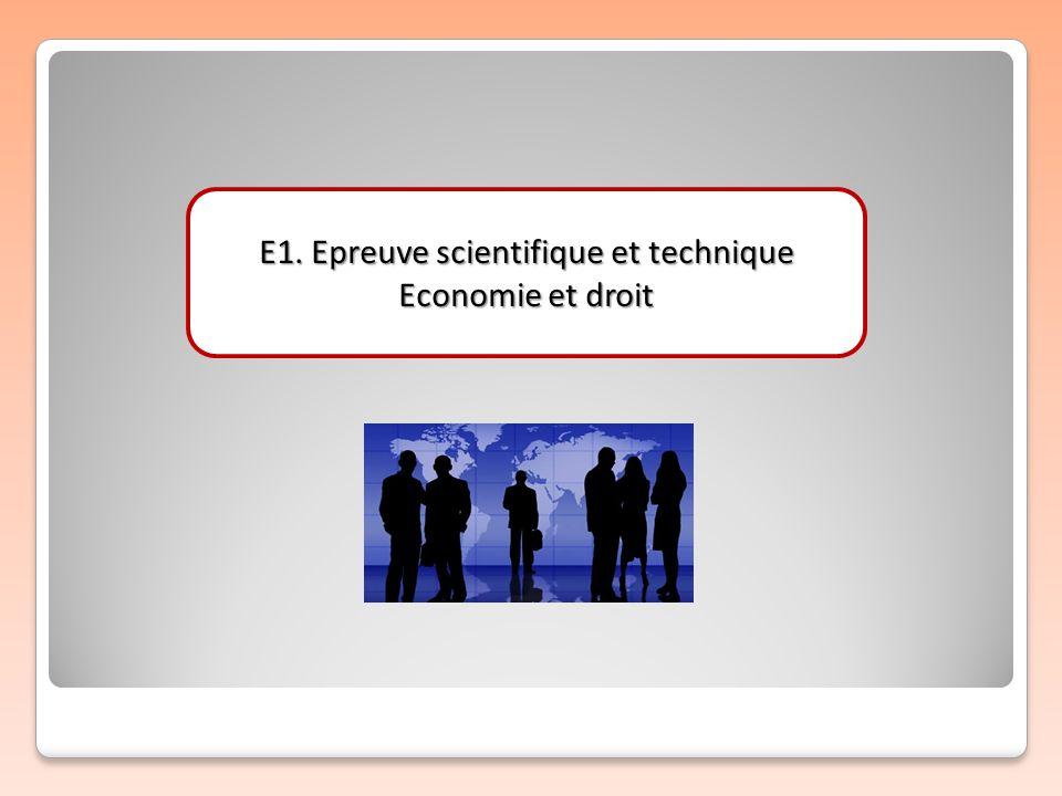 E1. Epreuve scientifique et technique Economie et droit