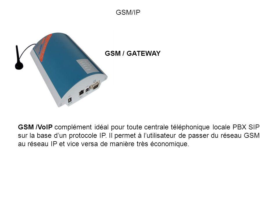 GSM/IP GSM / GATEWAY GSM /VoIP complément idéal pour toute centrale téléphonique locale PBX SIP sur la base dun protocole IP. Il permet à lutilisateur