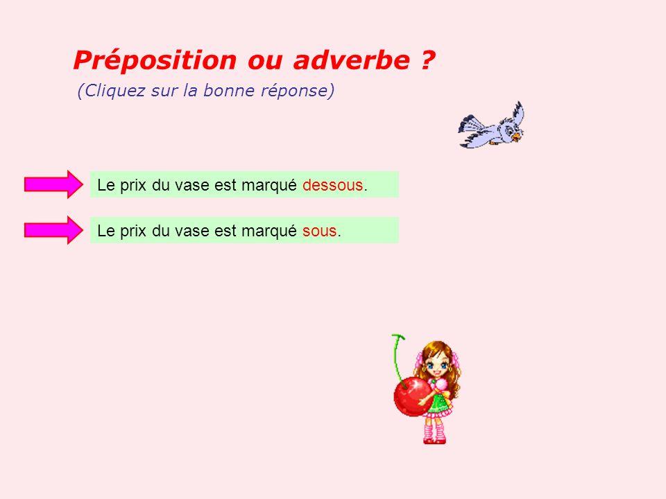 Trouver ladverbe : Adjectif : savant => adverbe : (Cliquez sur la bonne réponse) Savament Savamment Savemment