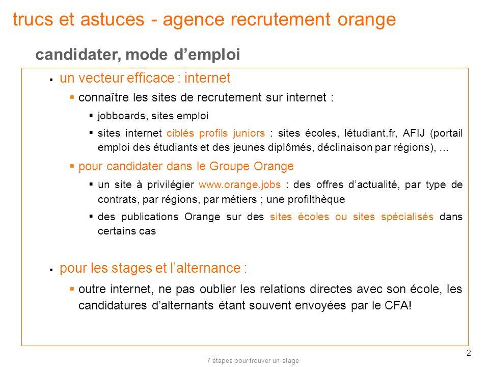7 étapes pour trouver un stage 2 trucs et astuces - agence recrutement orange un vecteur efficace : internet connaître les sites de recrutement sur in