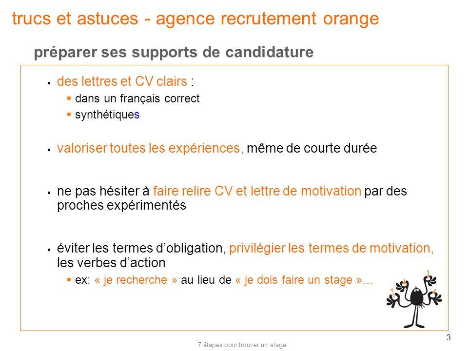 7 étapes pour trouver un stage 3 trucs et astuces - agence recrutement orange des lettres et CV clairs : dans un français correct synthétiques valoris