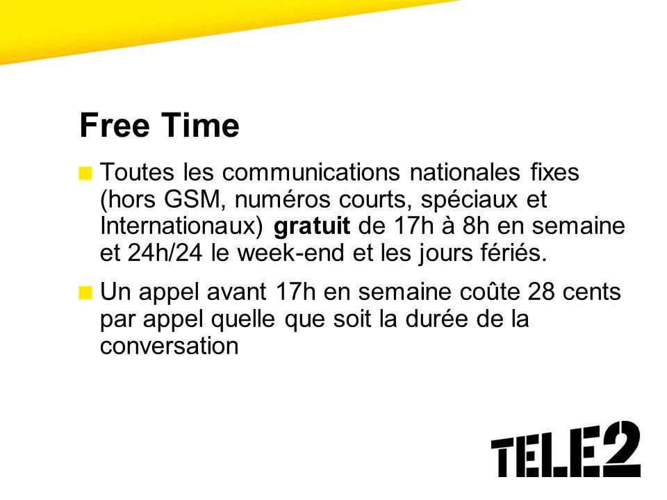 Free Time Toutes les communications nationales fixes (hors GSM, numéros courts, spéciaux et Internationaux) gratuit de 17h à 8h en semaine et 24h/24 l