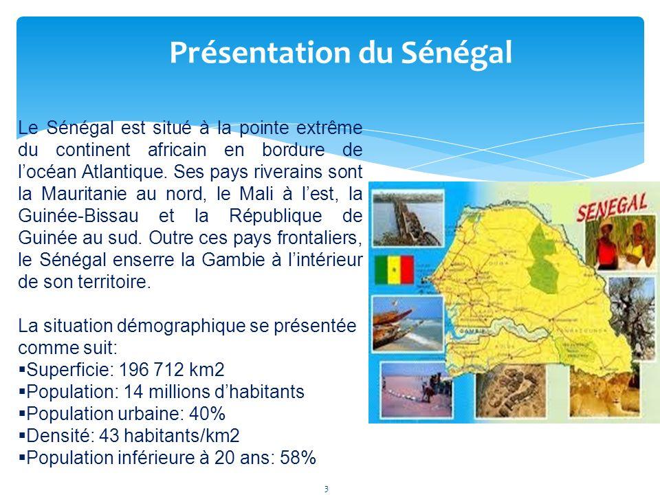 3 Le Sénégal est situé à la pointe extrême du continent africain en bordure de locéan Atlantique.