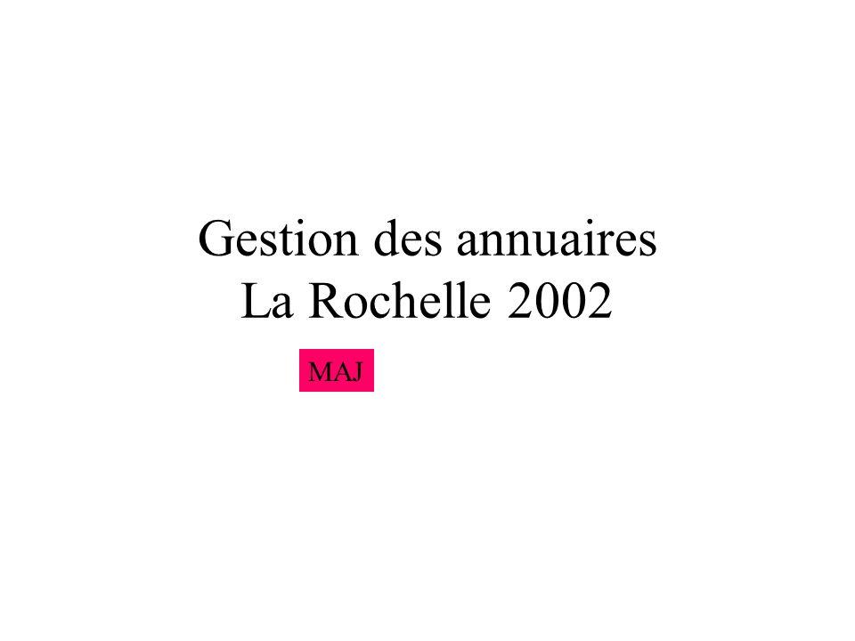 Gestion des annuaires La Rochelle 2002 MAJ