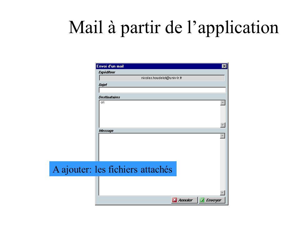 Mail à partir de lapplication A ajouter: les fichiers attachés