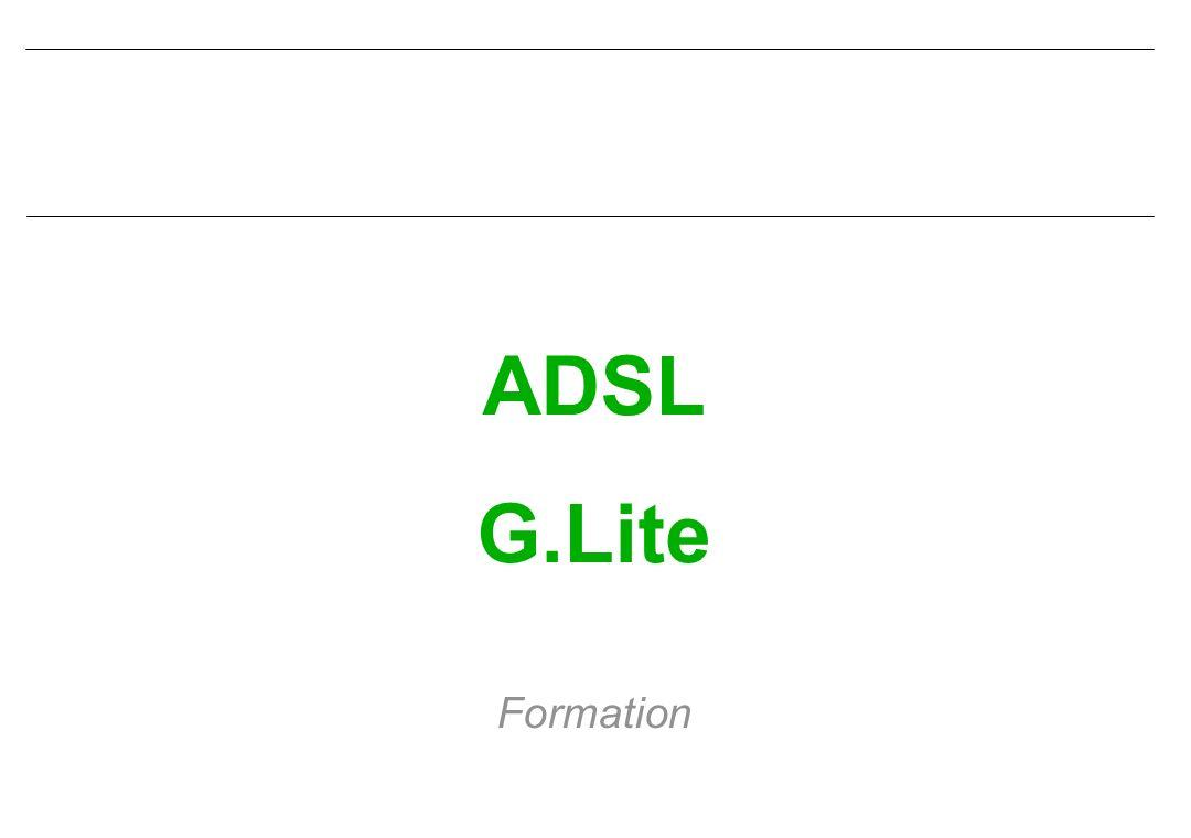 ADSL G.Lite Formation