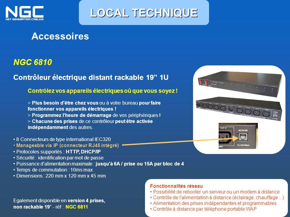 Accessoires NGC 6810 Contrôleur électrique distant rackable 19 1U Contrôlez vos appareils électriques où que vous soyez ! > Plus besoin d'être chez vo