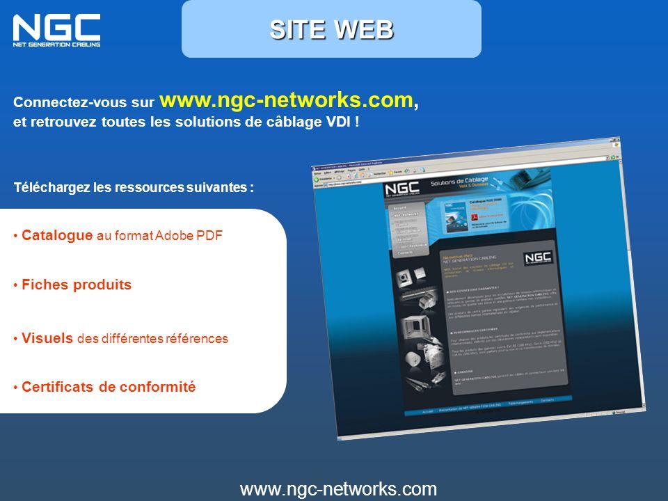 www.ngc-networks.com Connectez-vous sur www.ngc-networks.com, et retrouvez toutes les solutions de câblage VDI ! Téléchargez les ressources suivantes