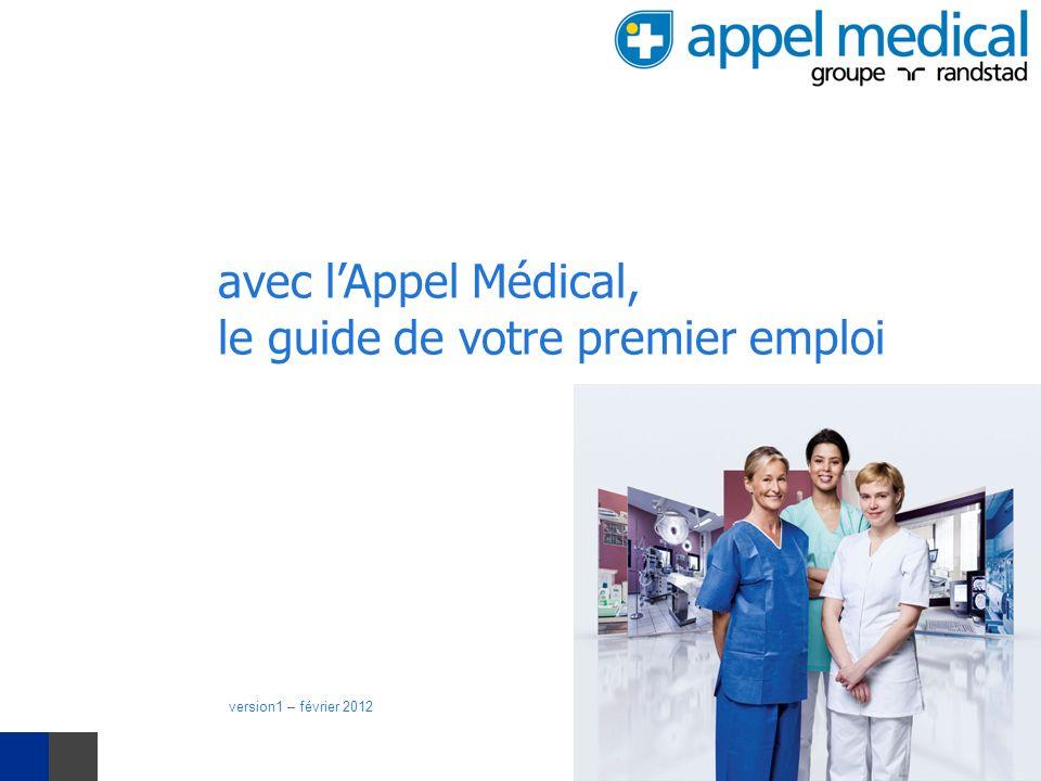 avec lAppel Médical, le guide de votre premier emploi version1 – février 2012