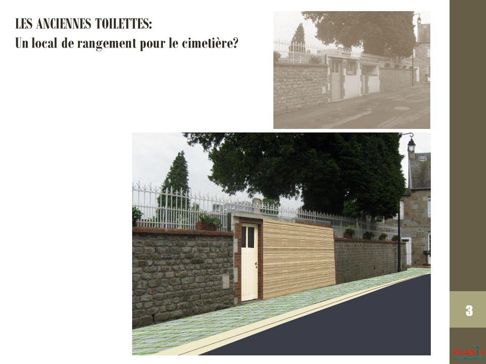 3 LES ANCIENNES TOILETTES: Un local de rangement pour le cimetière
