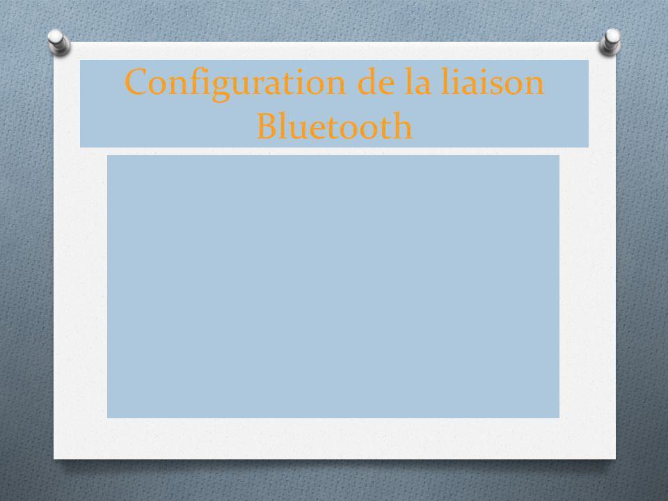 Configuration de la liaison Bluetooth