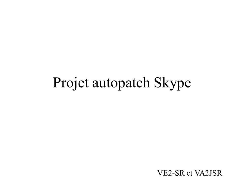 Projet autopatch Skype VE2-SR et VA2JSR