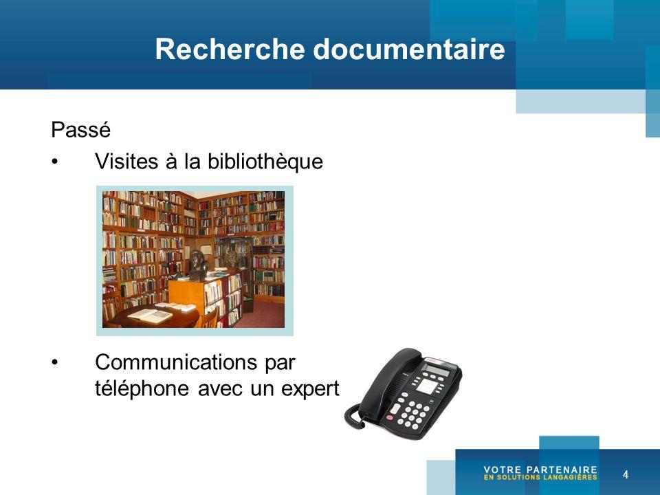 4 Passé Visites à la bibliothèque Communications par téléphone avec un expert Recherche documentaire