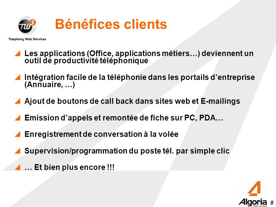 8 Bénéfices clients Les applications (Office, applications métiers…) deviennent un outil de productivité téléphonique Intégration facile de la télépho